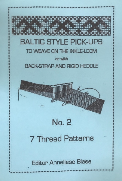Baltic Style Pick-ups No 2 Inkle loom 7 thread patterns - Anneliese Blase
